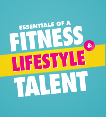Essentials of a Fitness Lifestyle Talent
