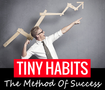 Tiny Habits – The Method of Success